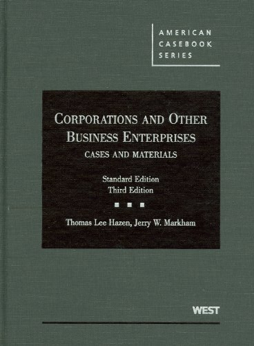 Corporations and Other Business Enterprises, Cases and Materials  3rd 2009 (Revised) edition cover