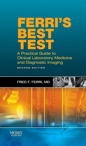 Ferri's Best Test A Practical Guide to Laboratory Medicine and Diagnostic Imaging 2nd 2010 edition cover