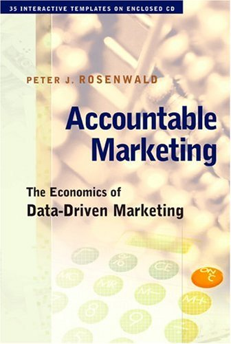 Accountable Marketing The Economics of Data-Driven Marketing  2004 edition cover