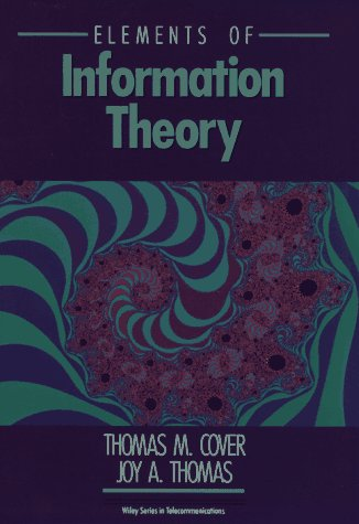 Elements of Information Theory  99th 1991 (Revised) edition cover