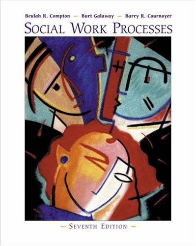 Social Work Processes  7th 2005 (Revised) edition cover