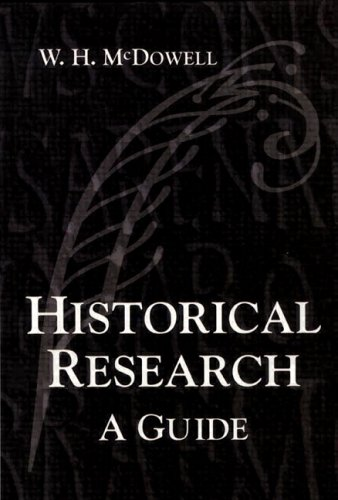 Historical Research A Guide for Writers of Dissertations, Theses, Articles and Books  2002 edition cover