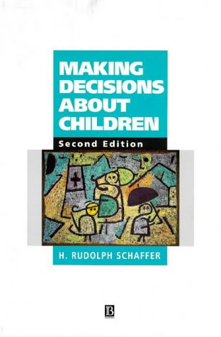 Making Decisions about Children Psychological Questions and Answers 2nd 1998 (Revised) edition cover
