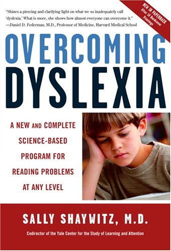 Overcoming Dyslexia A New and Complete Science-Based Program for Reading Problems at Any Level  2003 9780679781592 Front Cover