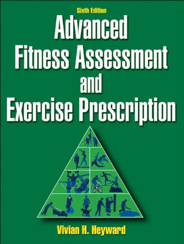 Advanced Fitness Assessment and Exercise Prescription  6th 2010 edition cover