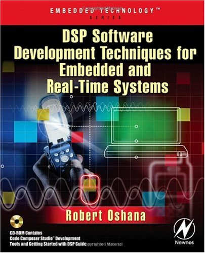 DSP Software Development Techniques for Embedded and Real-Time Systems   2005 9780750677592 Front Cover