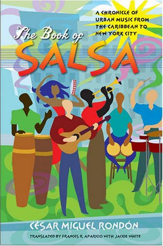 Book of Salsa A Chronicle of Urban Music from the Caribbean to New York City  2008 edition cover