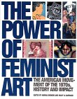 Power of Feminist Art The American Movement of the 1970s, History and Impact N/A edition cover