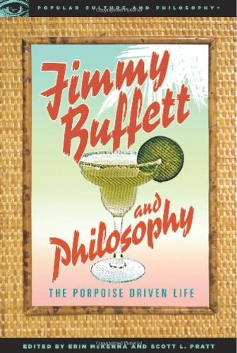 Jimmy Buffett and Philosophy The Porpoise Driven Life  2009 edition cover