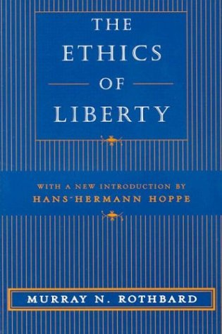 Ethics of Liberty   1998 edition cover