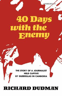Forty Days with the Enemy  N/A 9780871402592 Front Cover