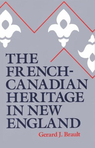 French-Canadian Heritage in New England   1986 edition cover