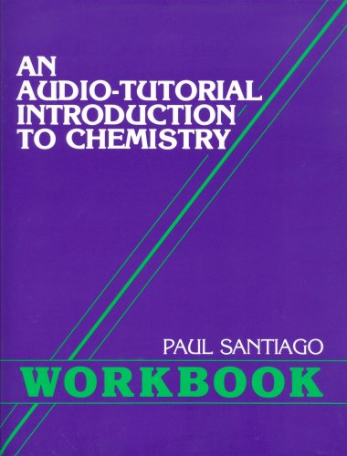 Audio-Tutorial Introduction to Chemistry Workbook Reprint edition cover