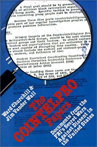 COINTELPRO Papers Documents from the FBI's Secret Wars Against Dissent in the United States  2002 edition cover