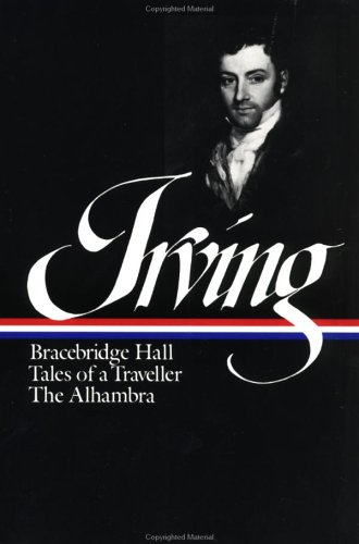 Irving Bracebridge Hall - Tales of a Traveller - The Alhambra N/A edition cover