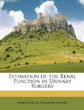 Estimation of the Renal Function in Urinary Surgery N/A edition cover