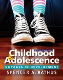 Childhood and Adolescence: Voyages in Development  2016 9781305504592 Front Cover