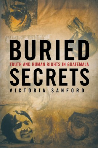 Buried Secrets Truth and Human Rights in Guatemala  2003 (Revised) edition cover