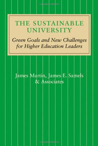 Sustainable University Green Goals and New Challenges for Higher Education Leaders  2012 edition cover