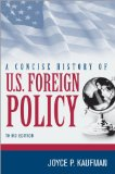 Concise History of U. S. Foreign Policy  3rd 2014 edition cover