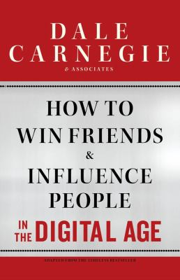 How to Win Friends and Influence People in the Digital Age  N/A 9781451612592 Front Cover