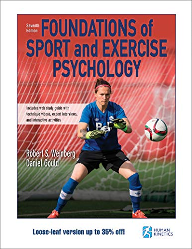 Foundations of Sport and Exercise Psychology 7th Edition with Web Study Guide-Loose-Leaf Edition  7th 2019 9781492570592 Front Cover