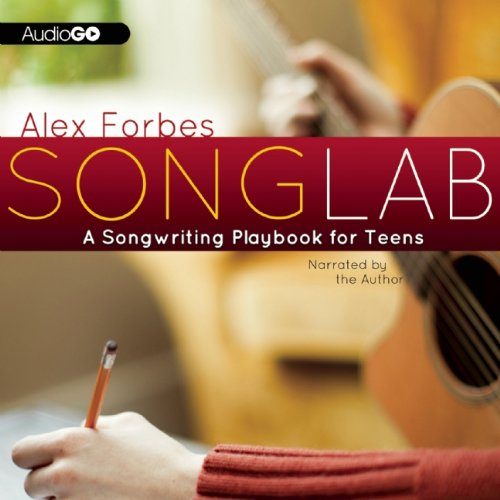 Songlab: A Songwriting Playbook for Teens  2013 edition cover