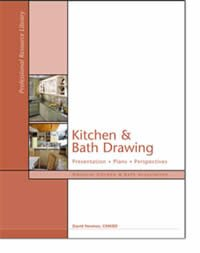 Kitchen and Bath Drawing : Documents, Drafting, Presentation  2006 edition cover