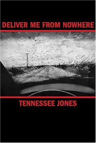 Deliver Me from Nowhere   2005 edition cover