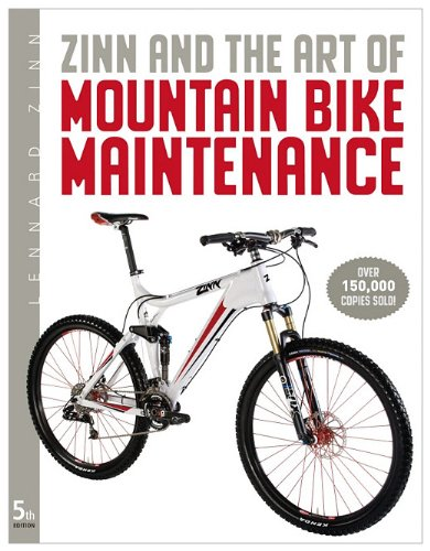 Zinn and the Art of Mountain Bike Maintenance  5th 2010 9781934030592 Front Cover