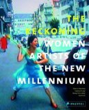 Reckoning Women Artists of the New Millennium  2013 edition cover