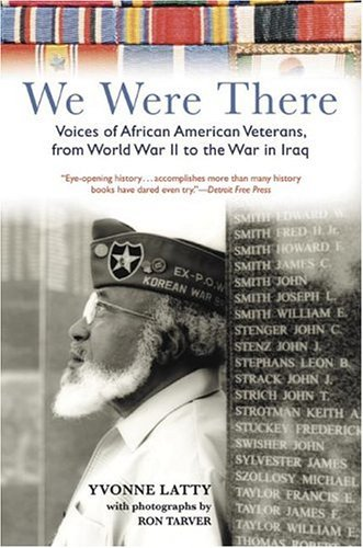 We Were There Voices of African American Veterans, from World War II to the War in Iraq N/A edition cover