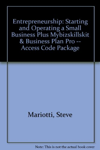 Entrepreneurship Starting and Operating a Small Business Plus MyBizSkillsKit and Business Plan Pro -- Access Code Package 3rd 2013 edition cover