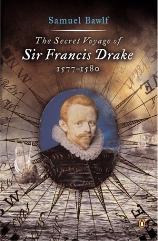 Secret Voyage of Sir Francis Drake 1577-1580 N/A edition cover