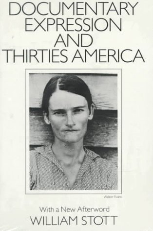Documentary Expression and Thirties America   1986 edition cover