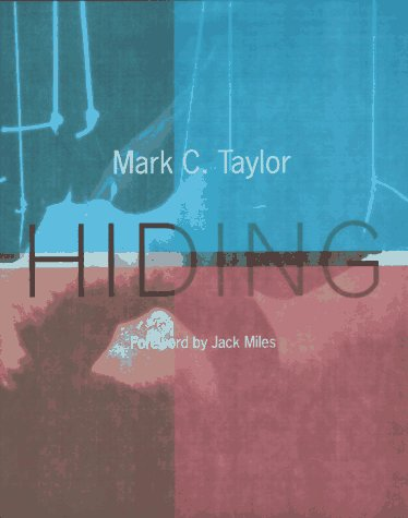 Hiding   1997 9780226791593 Front Cover