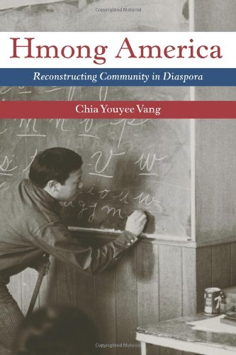Hmong America Reconstructing Community in Diaspora  2010 edition cover