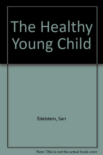 Healthy Young Child 1st 9780314041593 Front Cover