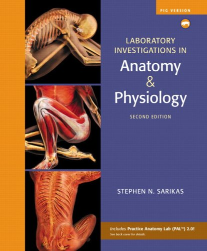 Laboratory Investigations in Anatomy and Physiology  2nd 2010 edition cover