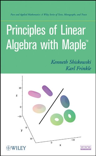 Principles of Linear Algebra with Maple   2010 edition cover