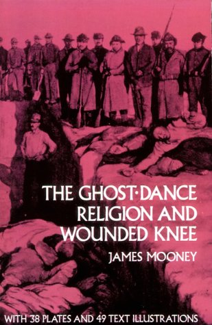 Ghost-Dance Religion and Wounded Knee   1973 edition cover