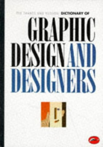 Thames and Hudson Encyclopaedia of Graphic Design and Designers   1992 9780500202593 Front Cover