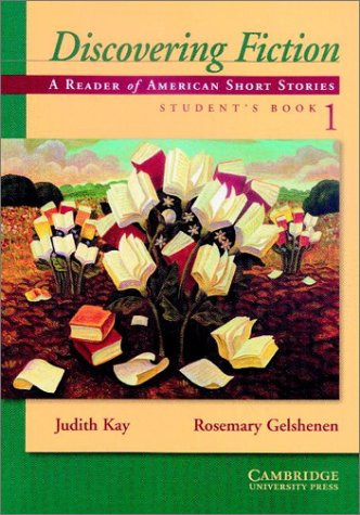 Discovering Fiction A Reader of North American Short Stories  2001 (Student Manual, Study Guide, etc.) edition cover