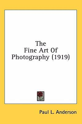 Fine Art of Photography  N/A 9780548989593 Front Cover