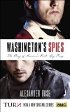 Washington's Spies The Story of America's First Spy Ring  2014 9780553392593 Front Cover