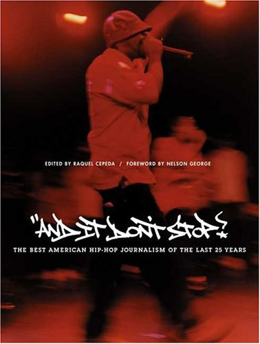 And It Don't Stop The Best American Hip-Hop Journalism of the Last 25 Years  2004 edition cover