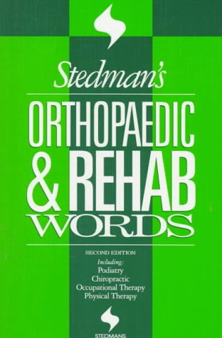 Stedman's Orthopaedic and Rehab Words  2nd 1995 9780683079593 Front Cover