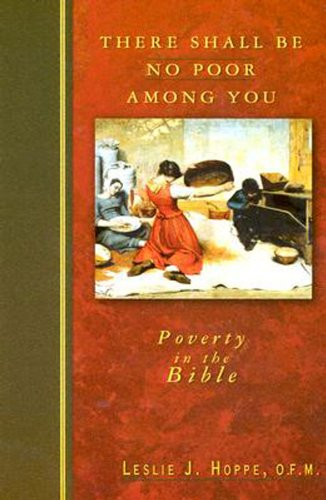 There Shall Be No Poor among You Poverty in the Bible  2004 edition cover