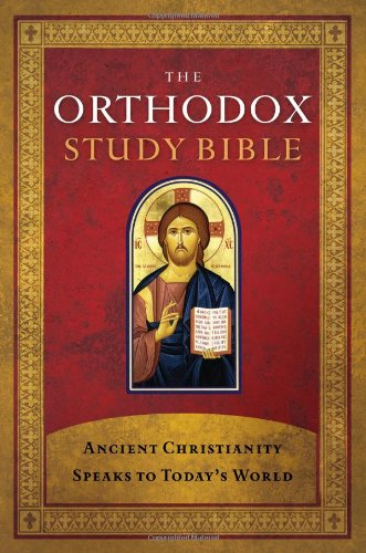 Orthodox Study Bible Ancient Christianity Speaks to Today's World  2008 edition cover