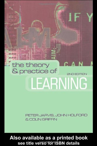 Theory and Practice of Learning  2nd 2003 (Revised) 9780749438593 Front Cover
